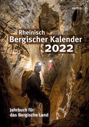 Rheinisch Bergischer Kalender 2022 von Joh. Heider Verlag GmbH