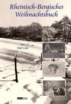 Rheinisch-Bergisches Weihnachtsbuch von Link,  Olaf