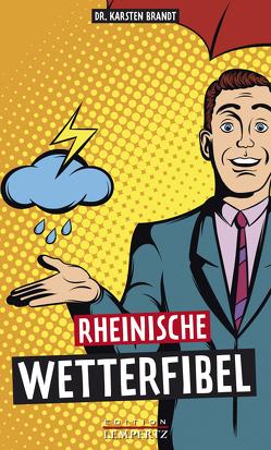 Rheinische Wetterfibel von Brandt,  Karsten