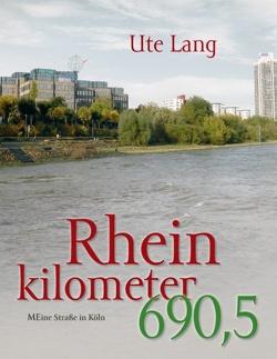 Rheinkilometer 690,5 von Lang-Kuchenbuch,  Ute