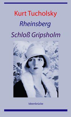 Rheinsberg / Schloß Gripsholm von Tucholsky,  Kurt