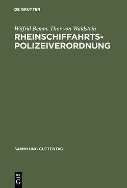 Rheinschiffahrtspolizeiverordnung von Bemm,  Gesa, Bemm,  Wilfrid, Waldstein,  Thor von
