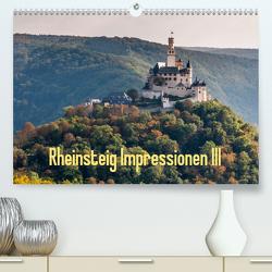 Rheinsteig Impressionen III (Premium, hochwertiger DIN A2 Wandkalender 2021, Kunstdruck in Hochglanz) von Hess,  Erhard