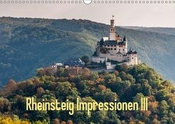 Rheinsteig Impressionen III (Wandkalender 2018 DIN A3 quer) von Hess,  Erhard