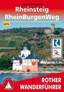 Rheinsteig – RheinBurgenWeg von Plogmann,  Jürgen