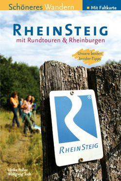 Rheinsteig – Schöneres Wandern Pocket. 25 Tages- und Rundtouren – Ebook von Poller,  Ulrike, Schoellkopf,  Uwe, Todt,  Wolfgang