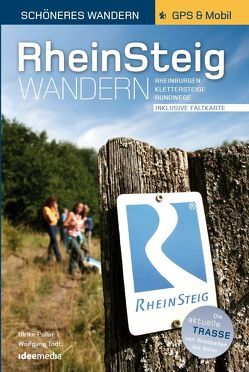 Rheinsteig – Schöneres Wandern Pocket. 25 Tages- und Rundtouren von Poller,  Ulrike, Schoellkopf,  Uwe, Todt,  Wolfgang