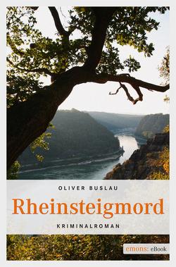 Rheinsteigmord von Buslau,  Oliver