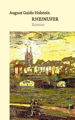 Rheinufer von Holstein,  August Guido