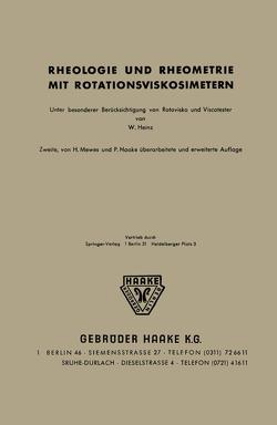 Rheologie und Rheometrie mit Rotationsviskosimetern von Haake,  P., Heinz,  W., Mewes,  H.v.