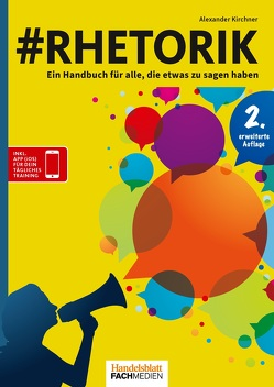 #Rhetorik 2. Auflage von Kirchner,  Dr. Alexander