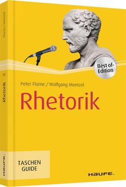 Rhetorik von Flume,  Peter, Mentzel,  Wolfgang