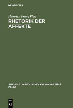 Rhetorik der Affekte von Plett,  Heinrich Franz