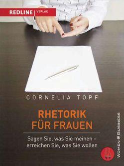 Rhetorik für Frauen von Topf,  Cornelia