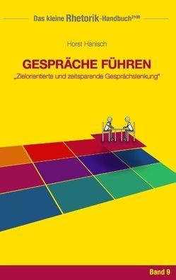 Rhetorik-Handbuch 2100 – Gespräche führen von Hanisch,  Horst