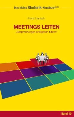 Rhetorik-Handbuch 2100 – Meetings leiten von Hanisch,  Horst