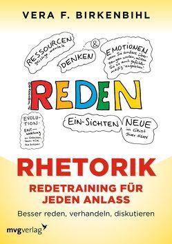 Rhetorik. Redetraining für jeden Anlass von Birkenbihl,  Vera F