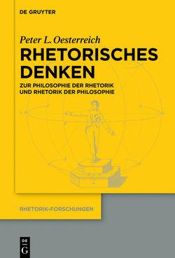 Rhetorisches Denken von Oesterreich,  Peter L