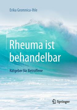 Rheuma ist behandelbar von Gromnica-Ihle,  Erika