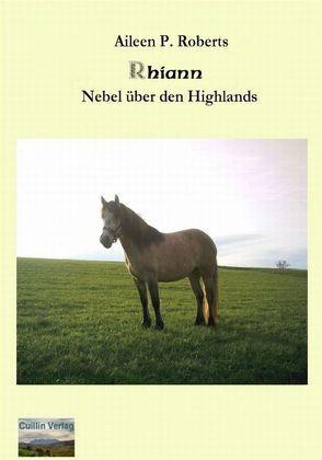 Rhiann – Nebel über den Highlands von Roberts,  Aileen P.