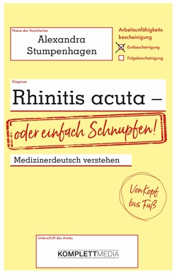 Rhinitis acuta – oder einfach Schnupfen von Alexandra Stumpenhagen