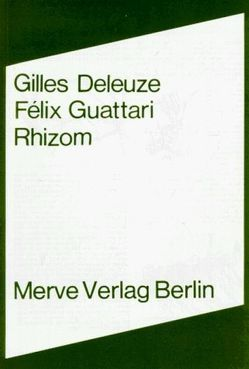 Rhizom von Berger,  Dagmar, Deleuze,  Gilles, Guattari,  Félix, Haerle,  Clemens-Carl, Konyen,  Helma