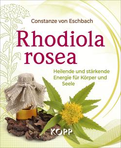 Rhodiola rosea von Eschbach,  Constanze von