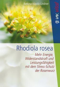 Rhodiola rosea von Lindner,  Bettina-Nicola