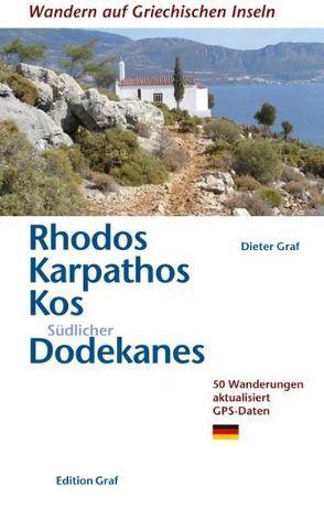 Rhodos, Karpathos, Kos, Südlicher Dodekanes von Graf,  Dieter