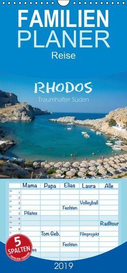 Rhodos – Traumhafter Süden – Familienplaner hoch (Wandkalender 2019 , 21 cm x 45 cm, hoch) von und Philipp Kellmann,  Stefanie