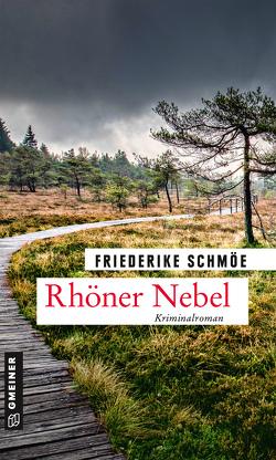 Rhöner Nebel von Schmöe,  Friederike
