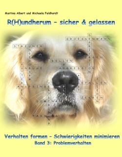 R(H)undherum – sicher & gelassen von Albert,  Martina, Feldhordt,  Michaela