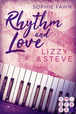 Rhythm and Love: Lizzy und Steve von Fawn,  Sophie