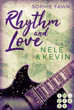 Rhythm and Love: Nele und Kevin von Fawn,  Sophie