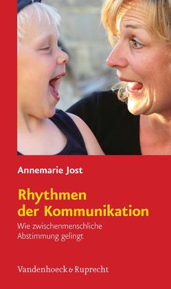 Rhythmen der Kommunikation von Jost,  Annemarie