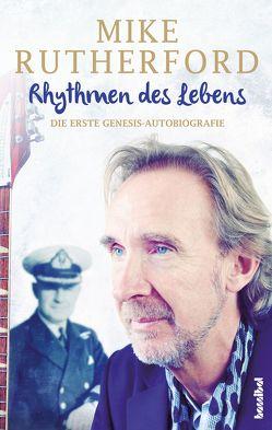 Rhythmen des Lebens von Rutherford,  Mike, Tepper,  Alan