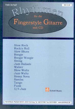 Rhythmen für die Fingerstyle-Gitarre von Schell,  Felix