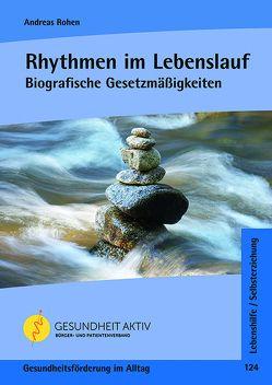 Rhythmen im Lebenslauf von Rohen,  Andreas