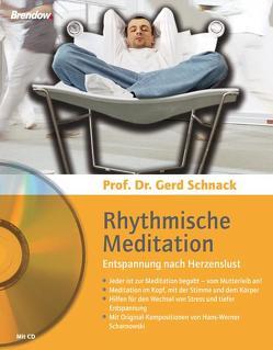 Rhythmische Meditation – Entspannung nach Herzenslust von Scharnowski,  Hans W, Schnack,  Gerd