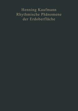 Rhythmische Phänomene der Erdoberfläche von Kaufmann,  Henning