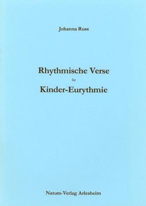 Rhythmische Verse für Kinder-Eurythmie von Russ,  Johanna