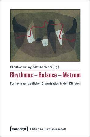 Rhythmus – Balance – Metrum von Grüny,  Christian, Nanni,  Matteo