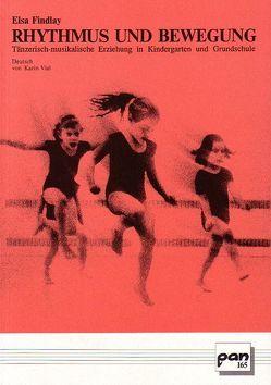 Rhythmus und Bewegung von Findlay,  Elsa, Vial,  Karin