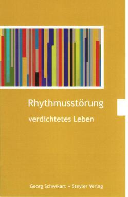 Rhythmusstörung von Schwikart,  Georg