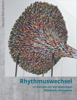 Rhythmuswechsel von Donaldson,  Kerstin
