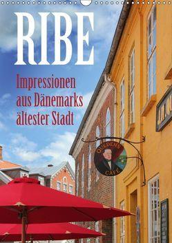 Ribe – Impressionen aus Dänemarks ältester Stadt (Wandkalender 2019 DIN A3 hoch) von Reichenauer,  Maria