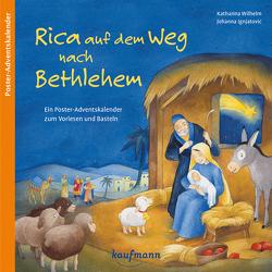 Rica auf dem Weg nach Bethlehem von Ignjatovic,  Johanna, Wilhelm,  Katharina