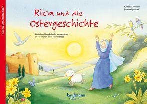 Rica und die Ostergeschichte von Ignjatovic,  Johanna, Wilhelm,  Katharina