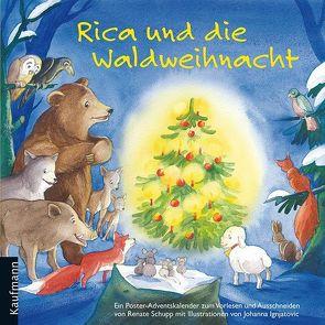 Rica und die Waldweihnacht von Ignjatovic,  Johanna, Schupp,  Renate