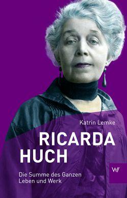 Ricarda Huch von Lemke,  Katrin